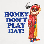 homey clown homeboy